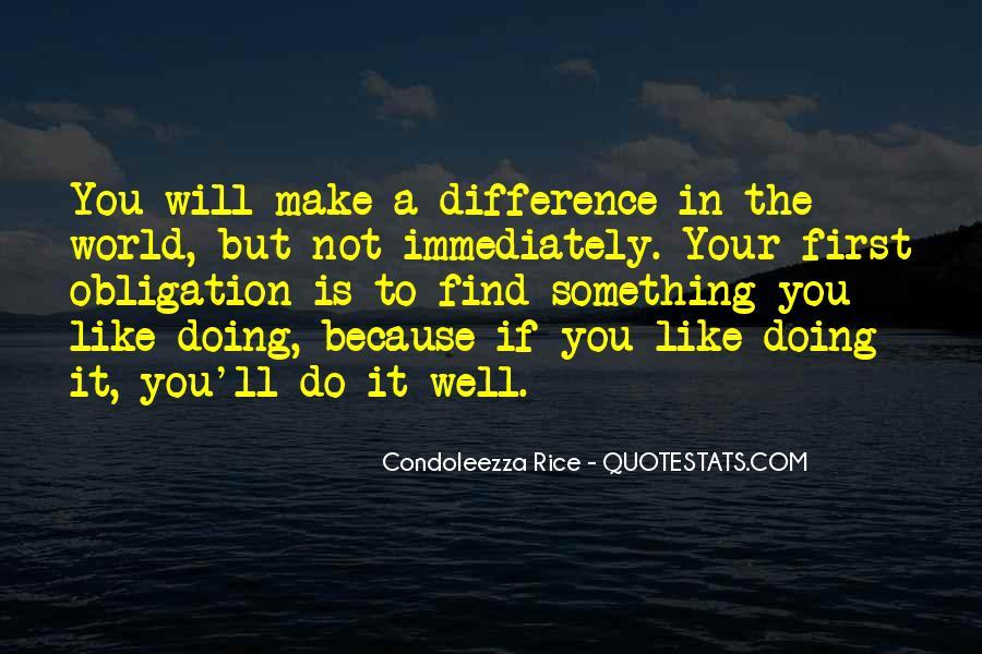 Condoleezza Rice Quotes #1144343