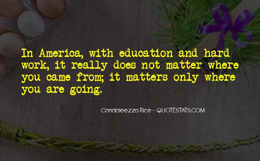 Condoleezza Rice Quotes #1425299