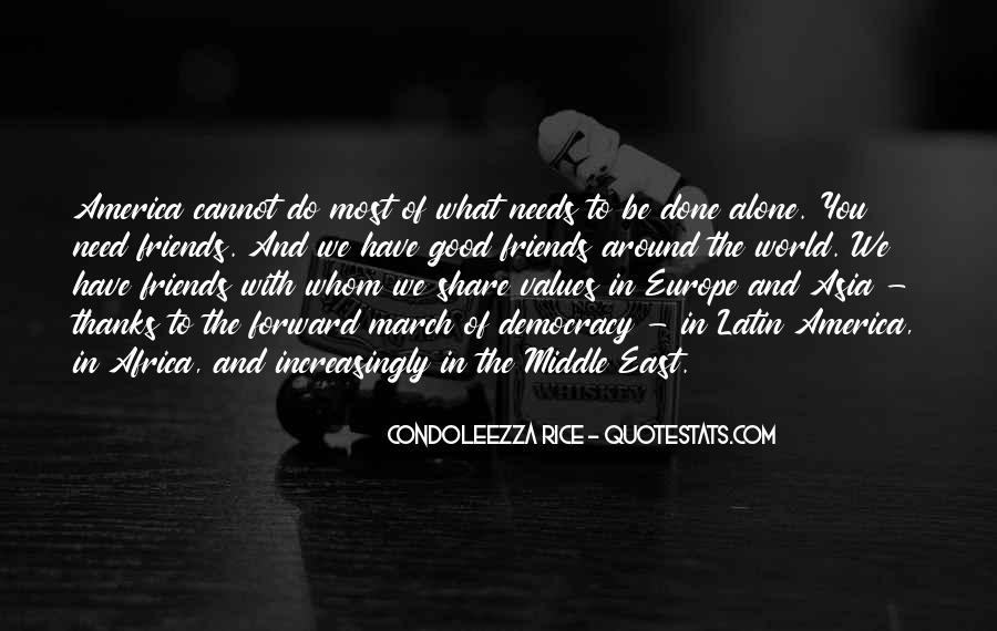 Condoleezza Rice Quotes #1454932