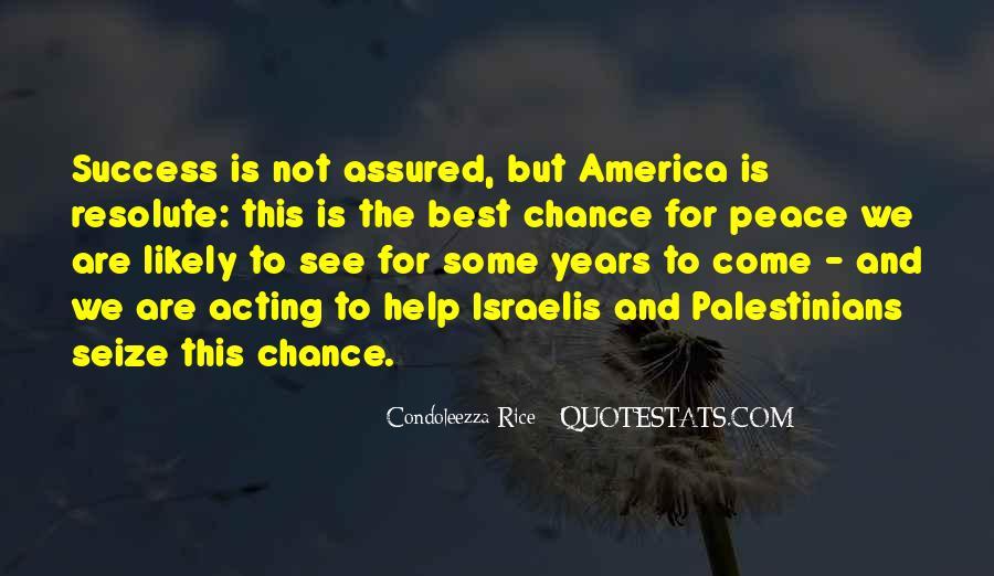 Condoleezza Rice Quotes #604387