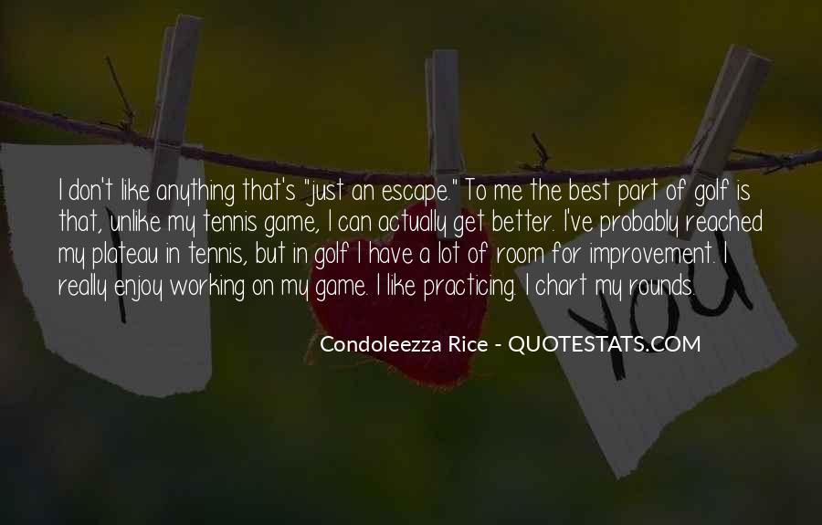 Condoleezza Rice Quotes #831372