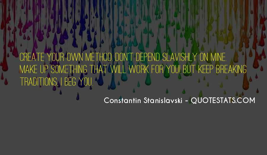 Constantin Stanislavski Quotes #1064948