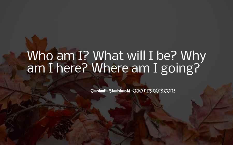 Constantin Stanislavski Quotes #1211153