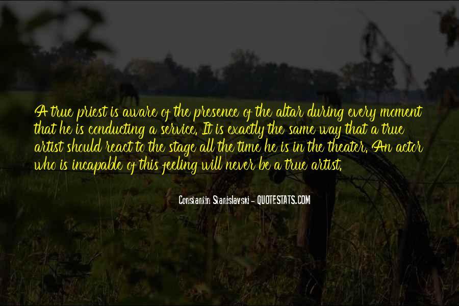 Constantin Stanislavski Quotes #1546184