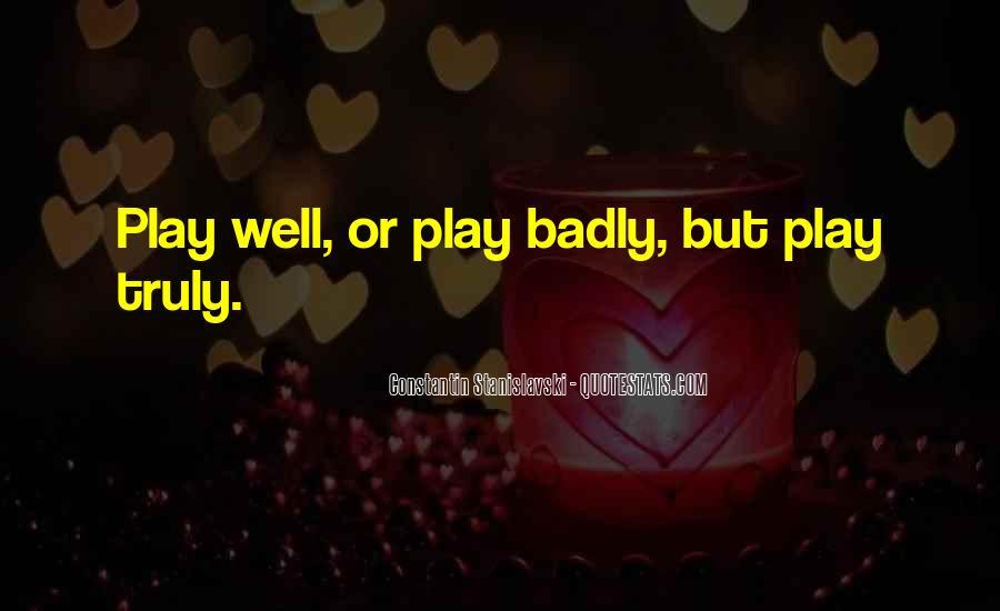 Constantin Stanislavski Quotes #177680