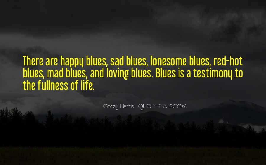 Corey Harris Quotes #69339