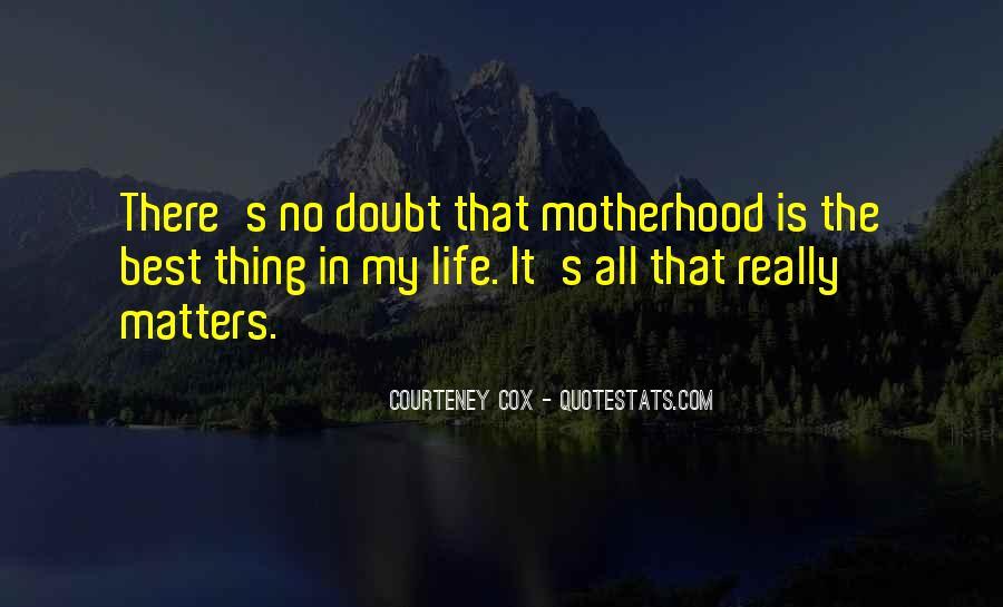 Courteney Cox Quotes #1009967
