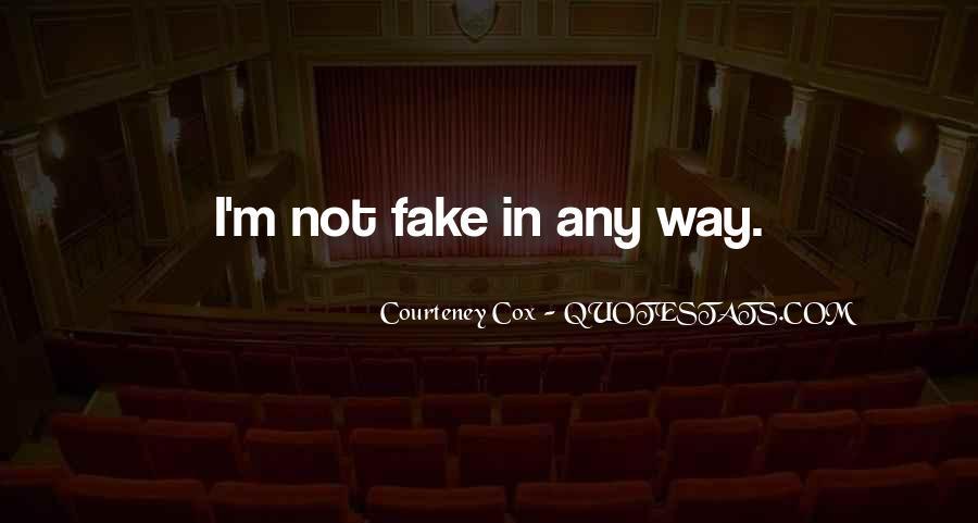 Courteney Cox Quotes #1309764