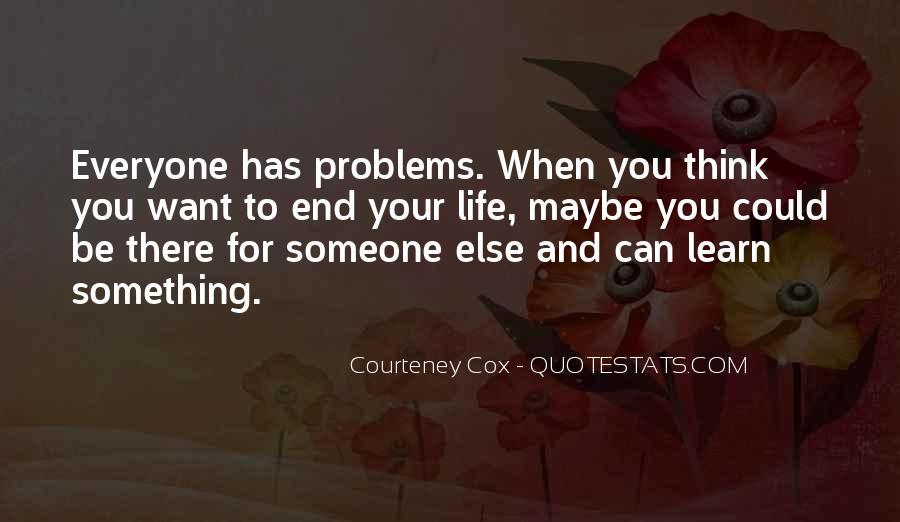 Courteney Cox Quotes #1618742