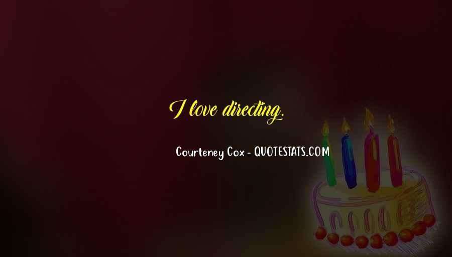 Courteney Cox Quotes #1633165