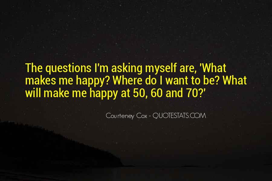 Courteney Cox Quotes #1638021