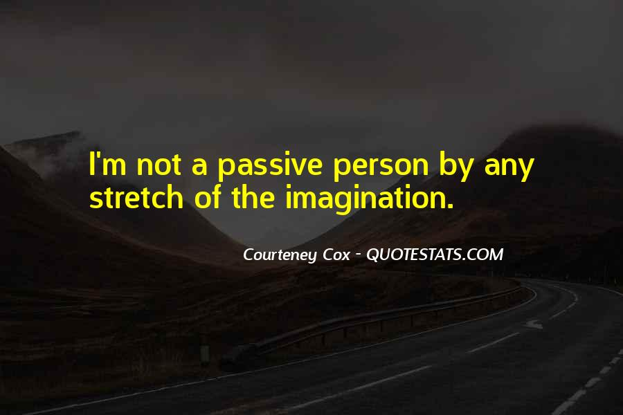 Courteney Cox Quotes #1640639