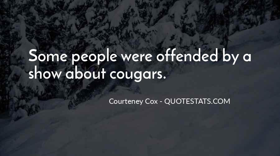 Courteney Cox Quotes #1744362
