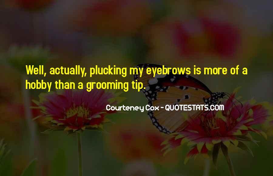 Courteney Cox Quotes #1791367