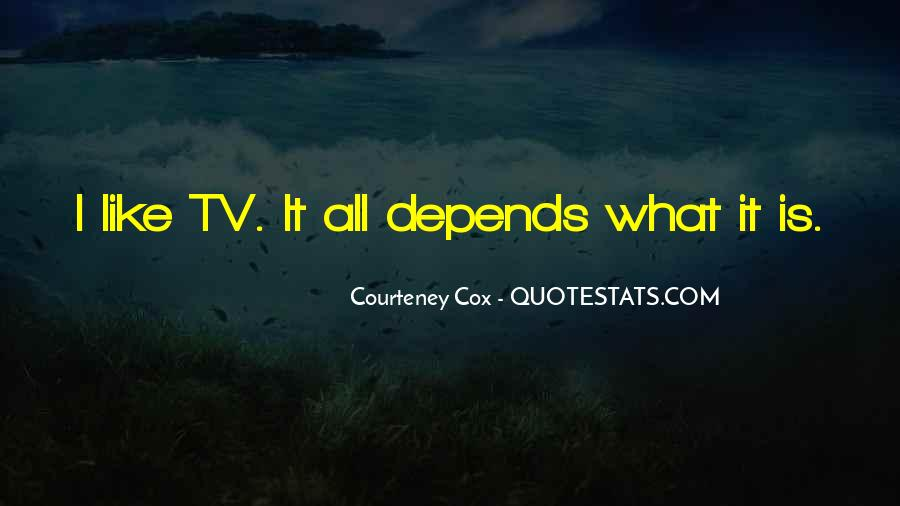 Courteney Cox Quotes #205147