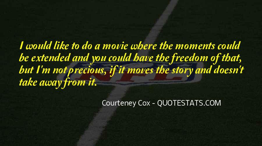 Courteney Cox Quotes #221839