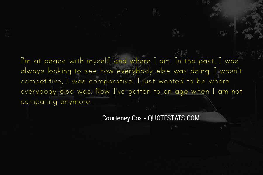 Courteney Cox Quotes #260605