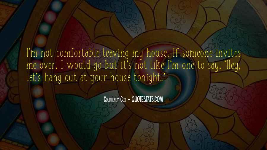 Courteney Cox Quotes #348115