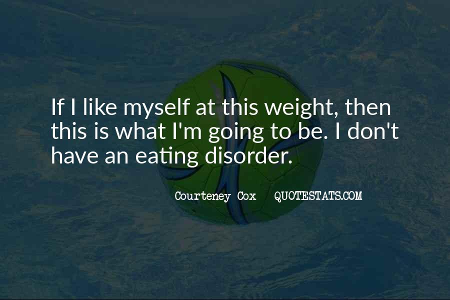 Courteney Cox Quotes #367382