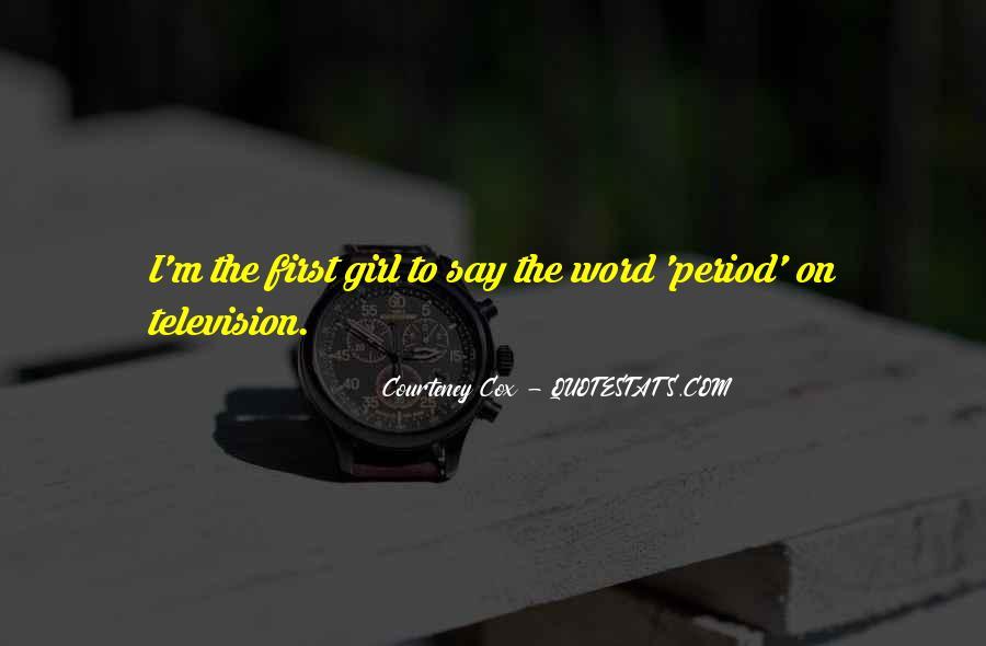 Courteney Cox Quotes #397801