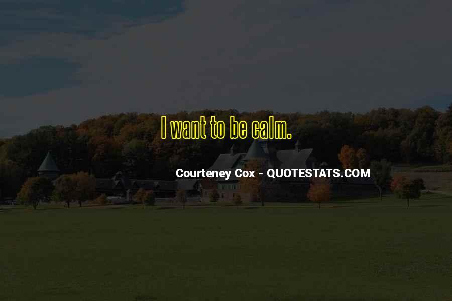 Courteney Cox Quotes #671571