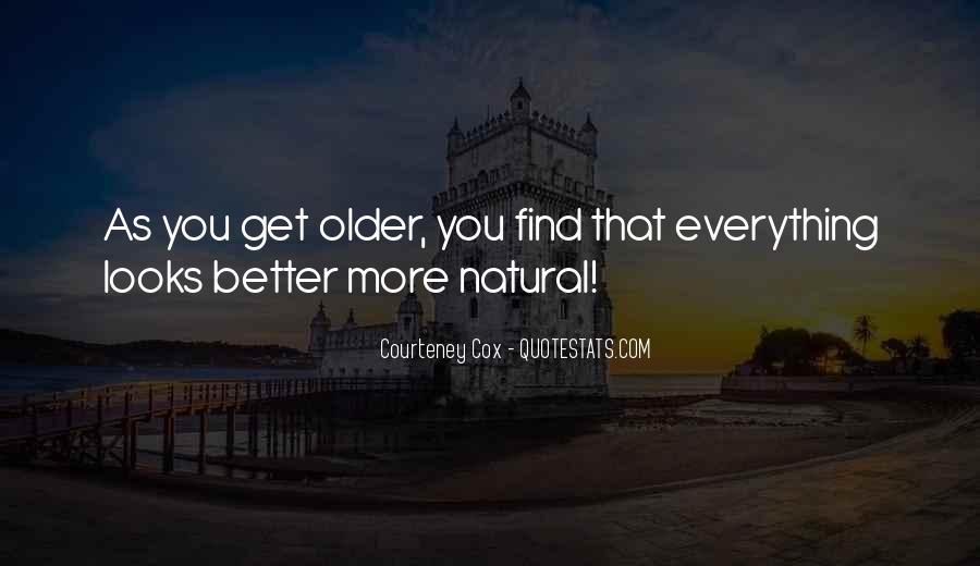 Courteney Cox Quotes #685186