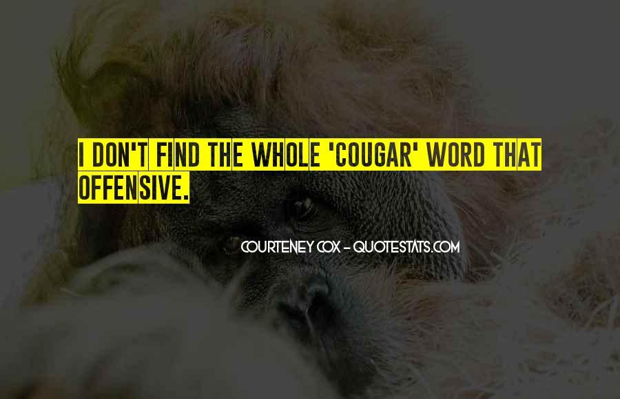 Courteney Cox Quotes #688653