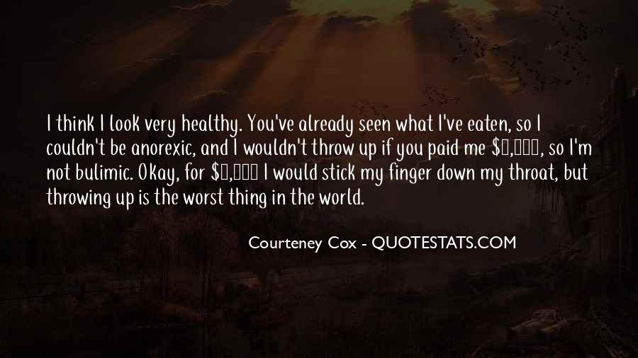 Courteney Cox Quotes #725124