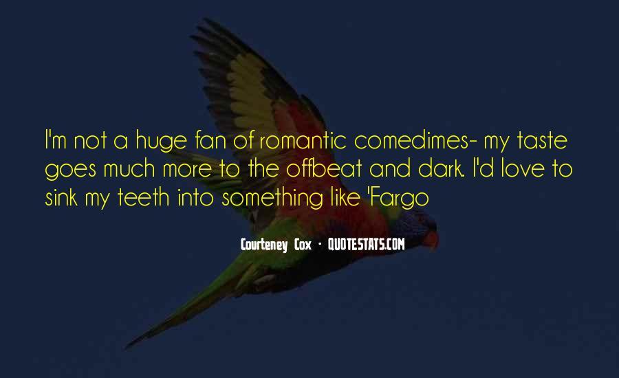 Courteney Cox Quotes #752429