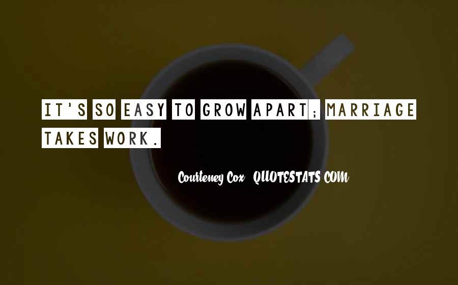 Courteney Cox Quotes #803454