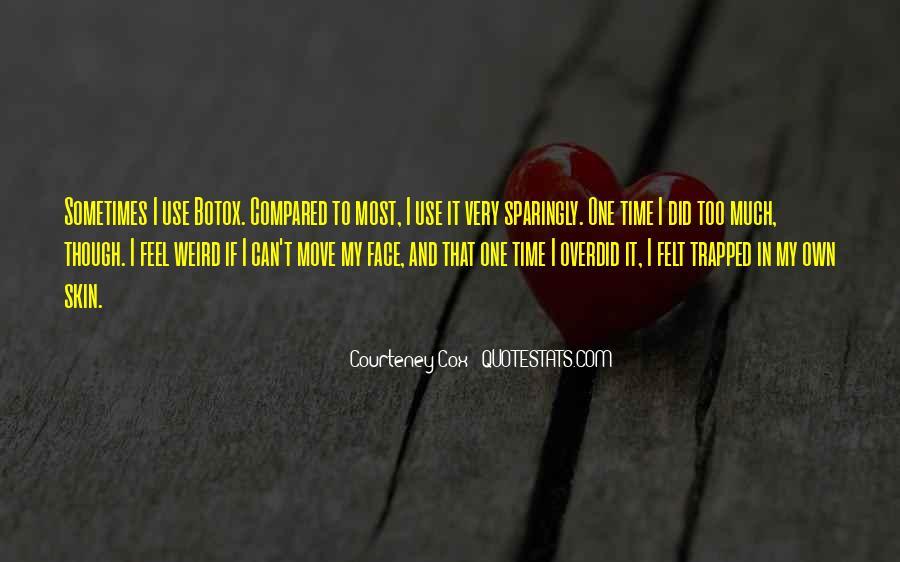 Courteney Cox Quotes #90721