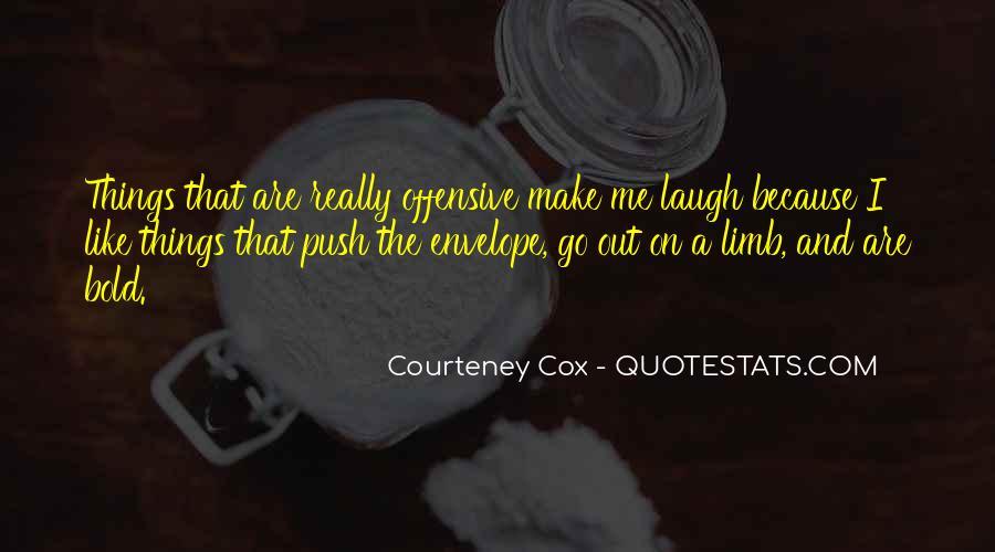 Courteney Cox Quotes #989789