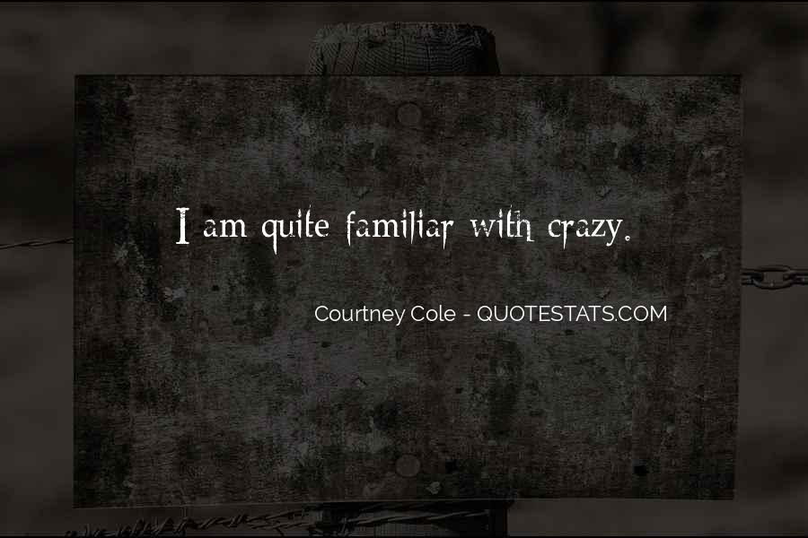 Courtney Cole Quotes #1112871