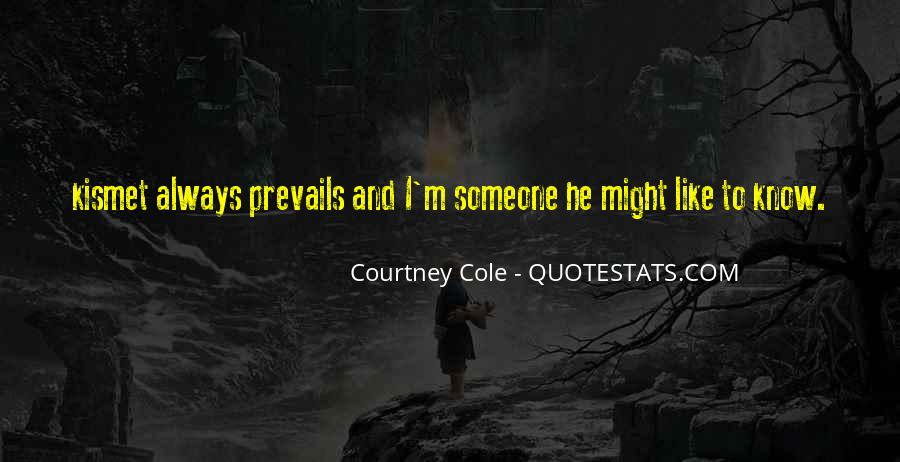 Courtney Cole Quotes #1121910