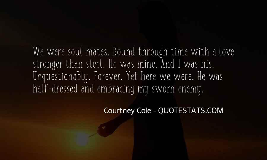 Courtney Cole Quotes #1163771