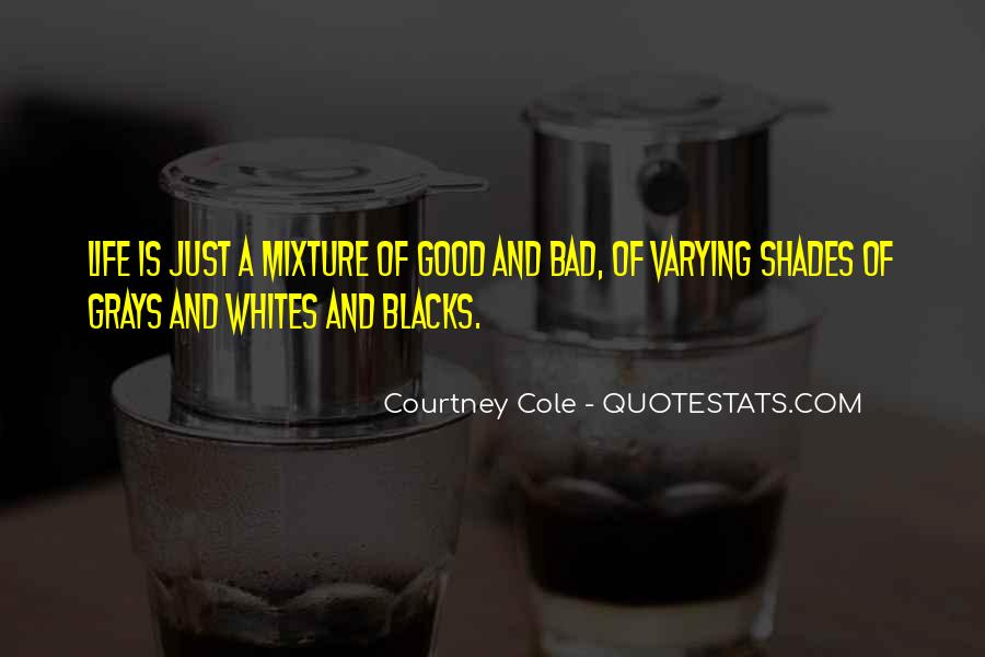 Courtney Cole Quotes #1484116