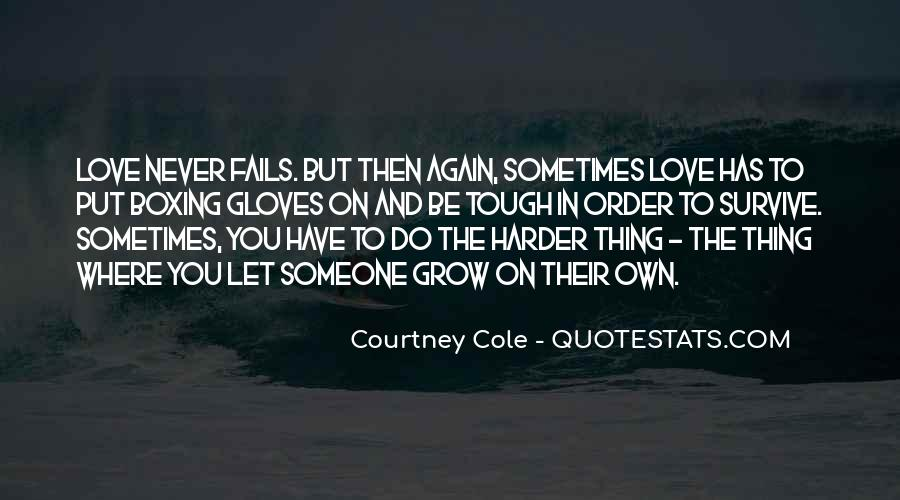Courtney Cole Quotes #1599453