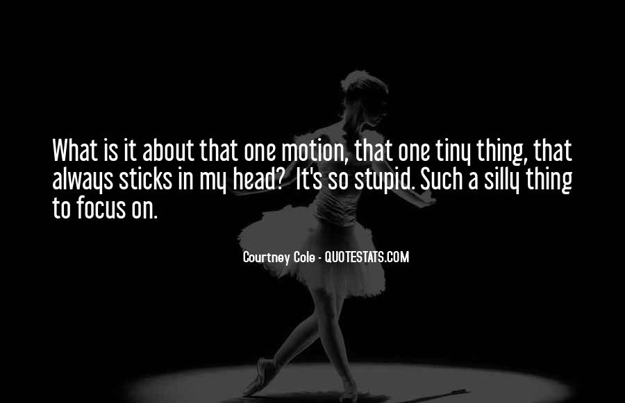 Courtney Cole Quotes #1686859