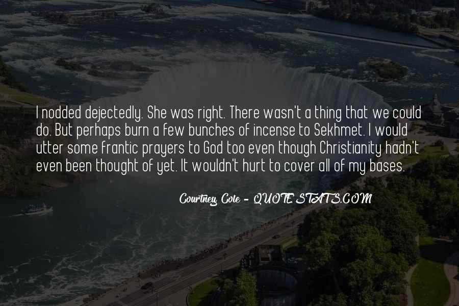Courtney Cole Quotes #1818189