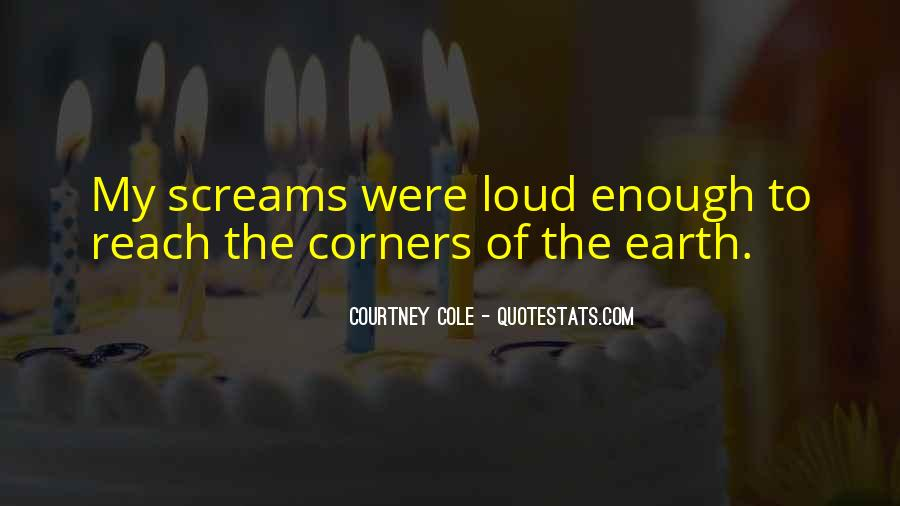 Courtney Cole Quotes #347782