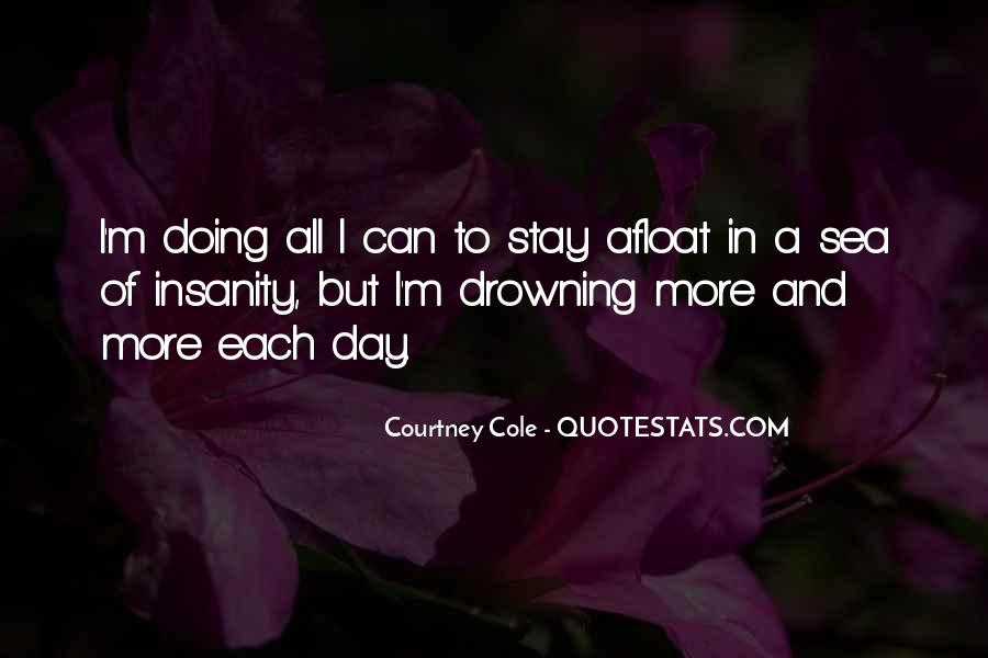 Courtney Cole Quotes #466653