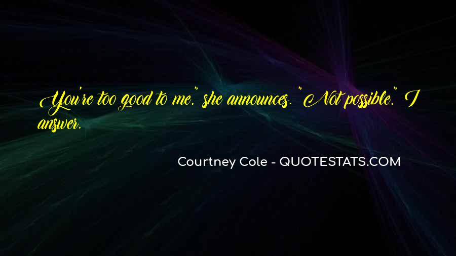 Courtney Cole Quotes #588812