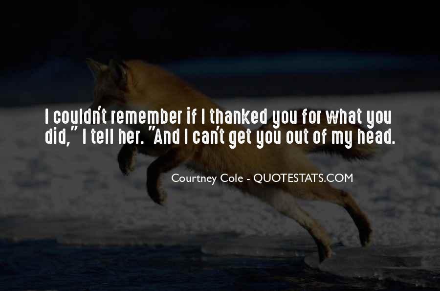 Courtney Cole Quotes #634203