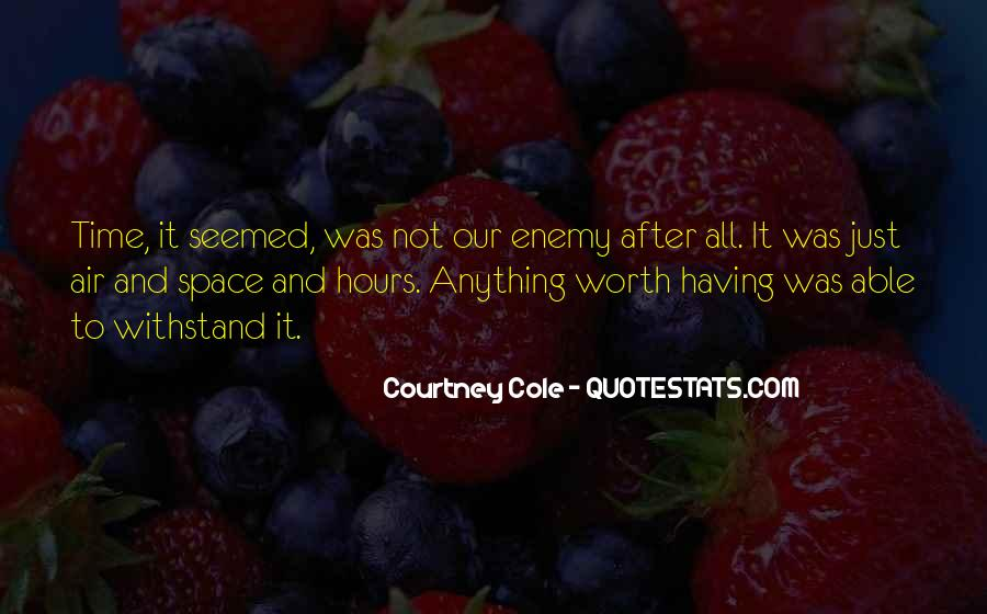 Courtney Cole Quotes #735884