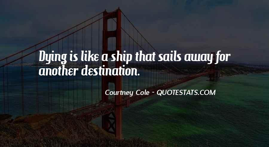 Courtney Cole Quotes #754197