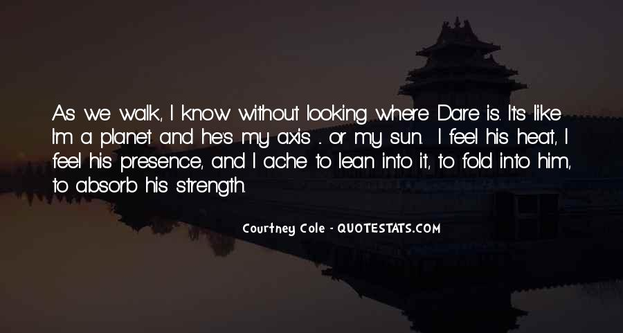 Courtney Cole Quotes #831347