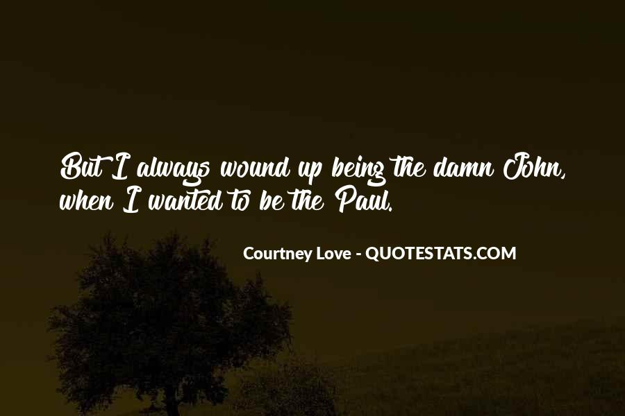 Courtney Love Quotes #105085