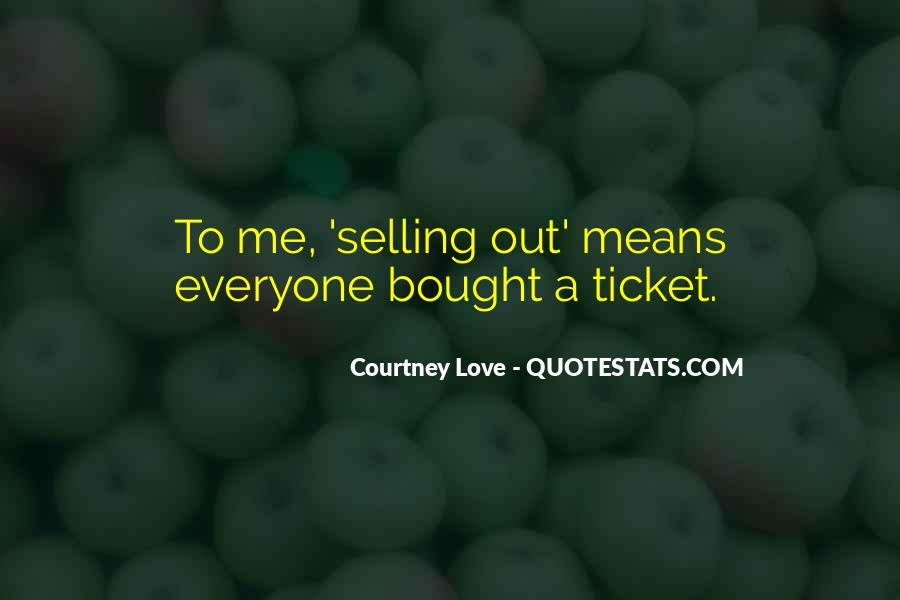 Courtney Love Quotes #1173850