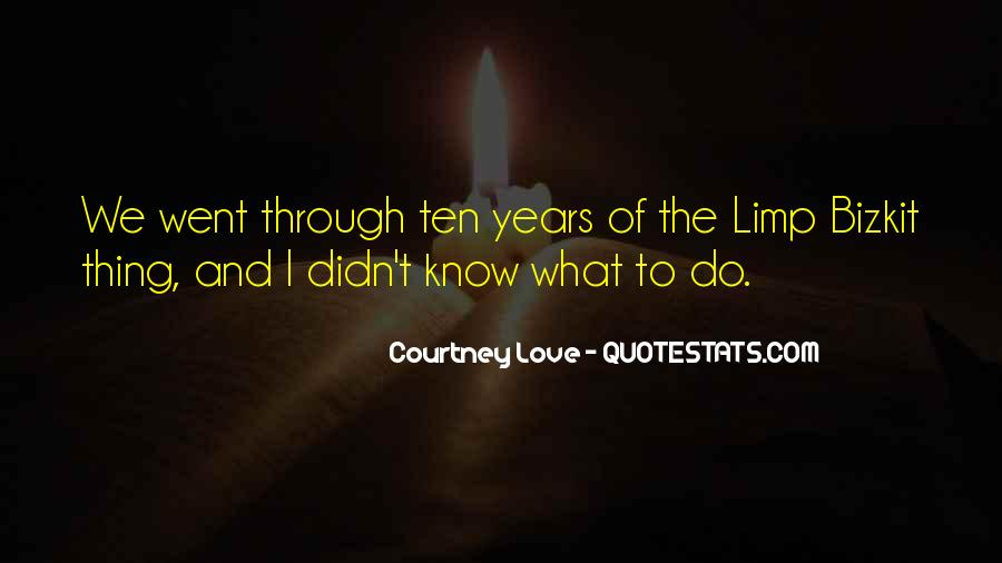 Courtney Love Quotes #1327822