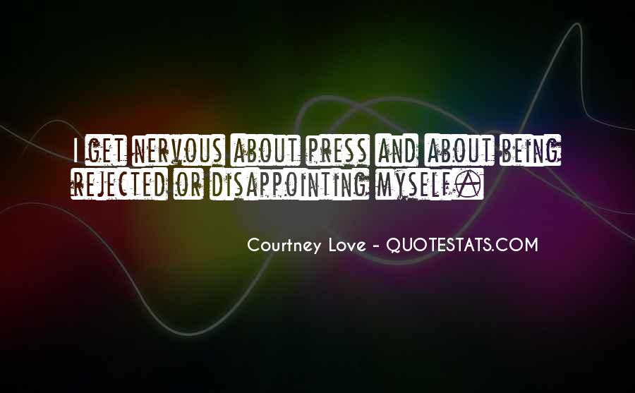 Courtney Love Quotes #169609